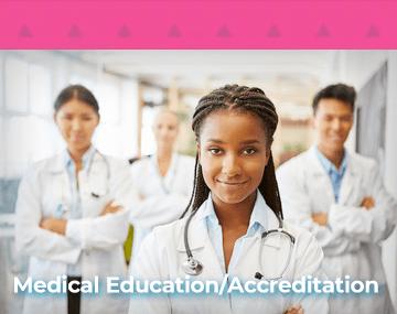 Medical Education/Accreditation